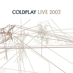 Live 2003 - Coldplay