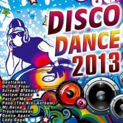 Disco Dance 2013 - Various Artists
