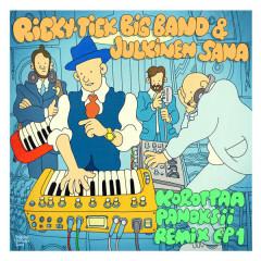 Korottaa panoksii - Remix EP 1 - Ricky-Tick Big Band, Julkinen Sana
