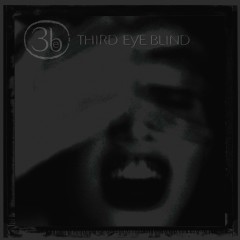 Third Eye Blind (20th Anniversary Edition) - Third Eye Blind
