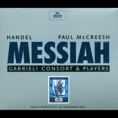 Handel: Messiah HWV56 - Gabrieli Consort, Gabrieli Players, Paul McCreesh