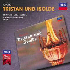Wagner: Tristan Und Isolde - Birgit Nilsson, Fritz Uhl, Regina Resnik, Arnold van Mill, Tom Krause