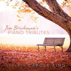 Piano Tributes: Songs Of Carole King - Jim Brickman