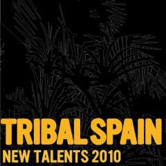 Tribal Spain: New Talents 2010, Vol. 2 - Various Artists