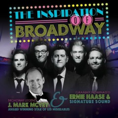 Inspiration of Broadway - Ernie Haase & Signature Sound