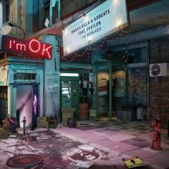 I'm OK (feat. Shaylen) [Remixes] - Manila Killa, AOBeats, Shaylen