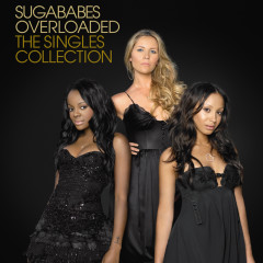 Overloaded: The Singles Collection (International eAlbum) - Sugababes