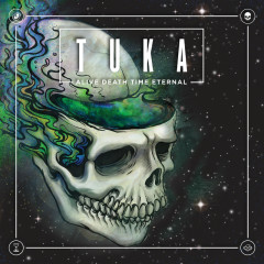 Alive Death Time Eternal Sessions (Live) - Tuka