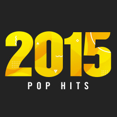 2015 Pop Hits - Various Artists
