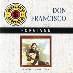 Forgiven - Don Francisco
