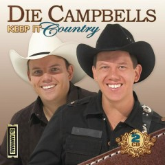 Keep It Country - Die Campbells
