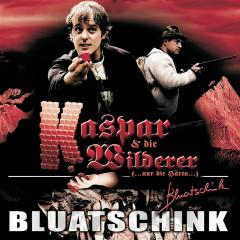 Kaspar Und Die Wilderer - Bluatschink
