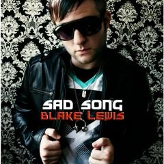 Sad Song [Maxi-Single] - Blake Lewis