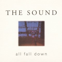 All Fall Down - The Sound