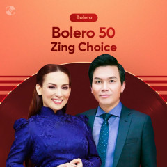 Bolero 50: Zing Choice