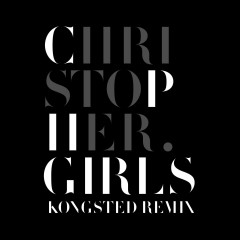 CPH Girls (Kongsted Remix) - Christopher