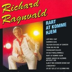 Rart At Komme Hjem - Richard Ragnvald