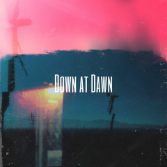 Down at Dawn - 烛紤