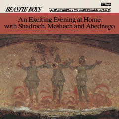 An Exciting Evening At Home With Shadrach, Meshach And Abednego - Beastie Boys