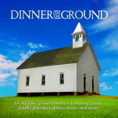 Dinner On The Ground - Various Artists