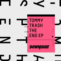The End - Tommy Trash