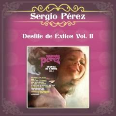 Desfile de Éxitos Vol. II - Sergio Pérez