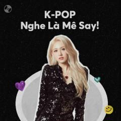 Nghe Là Mê Say! - SOMI, Red Velvet, EVERGLOW, iKON