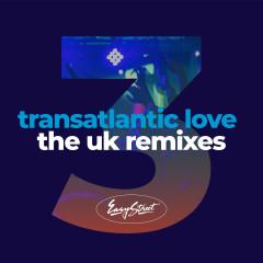 Transatlantic Love 3: The Uk Remixes - Various Artists
