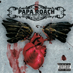Getting Away With Murder (Expanded Edition) - Papa Roach