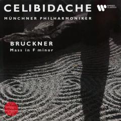 Bruckner: Mass No. 3 in F Minor (Live at Philharmonie am Gasteig, Munich, 1990) - Sergiu Celibidache, Philharmonischer Chor München