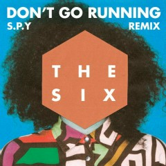 (Don't Go) Running (S.P.Y Remix)