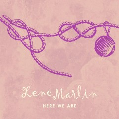 Here We Are - Lene Marlin