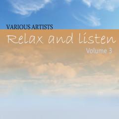 Relax & Listen Vol 3 - Various Artists