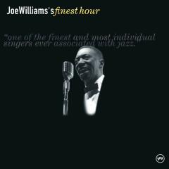 Joe Williams' Finest Hour - Joe Williams