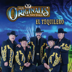 El Tequilero - Los Originales De San Juan