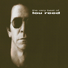 The Very Best Of - Lou Reed