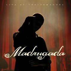 Live at Tralfamadore - Madrugada