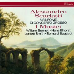 Scarlatti, A.: 6 Sinfonie di Concerto Grosso - I Musici, William Bennett