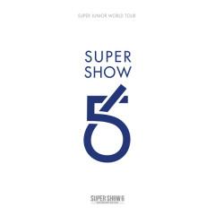 SUPER SHOW 6 - SUPER JUNIOR The 6th WORLD TOUR - Super Junior