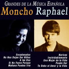 Grandes de la Música Espanõla: Moncho y Raphael - Moncho, Raphael