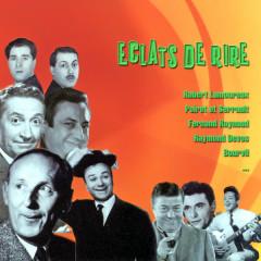 Eclats De Rire Avec Dac, Blanche, Raynaud, Lamoureux, Poiret, Serrault, Devos, Salvador, Etc. - Various Artists
