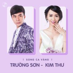 Những Bài Hát Song Ca Của Trường Sơn & Kim Thư - Trường Sơn, Kim Thư