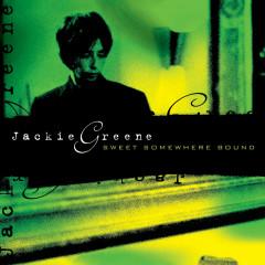 Sweet Somewhere Bound - Jackie Greene