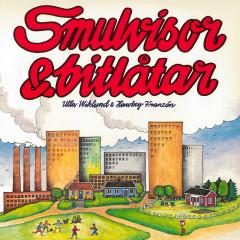 Smulvisor & bitlåtar - Ulla Wiklund, Hawkey Franzén