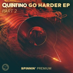 GO HARDER EP Pt. 2 - Quintino
