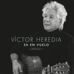 50 en Vuelo, Capítulo 1 - Victor Heredia