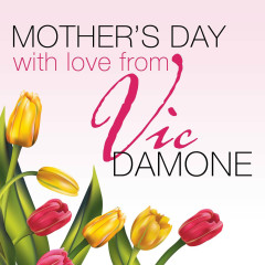 Mothers Day with Love from Vic Damone