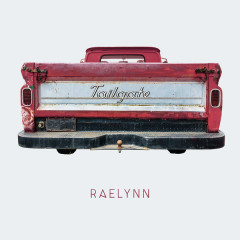 Tailgate (Single) - RaeLynn