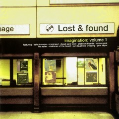 Lost And Found Volume 1 : Imagination - Various Artists