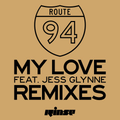 My Love (feat. Jess Glynne) [Remixes] - Route 94, Jess Glynne